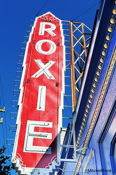 Roxie Sign In The Mission District, San Francisco By Mitchell Funk   www.mitchellfunk.com