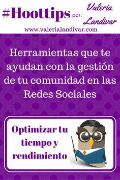 [SPANISH] Herramientas para optimizar la gestión de tu comunidad en las #RedesSociales
