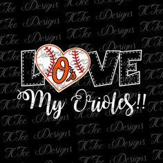 Hey, I found this really awesome Etsy listing at https://www.etsy.com/listing/507669556/love-my-orioles-baltimore-orioles