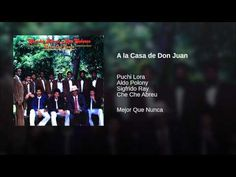 """""""A la Casa de Don Juan""""  - CHECHE ABREU"""
