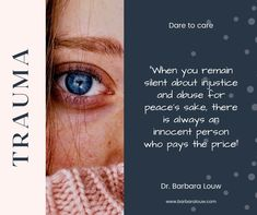 Dare to care! Life can be hard and riddled with unexplainable challenges, but there is always someone who needs a voice. When you remain silent about injustice and abuse for peace's sake, there is always an innocent person who pays the price. I am passionate about helping people to put the trauma behind them and to become well. – Dr. Barbara Louw Innocent Person, Legal Advisor, Business Advisor, Dares, Trauma, Helping People, Business Women, Counseling, Coaching