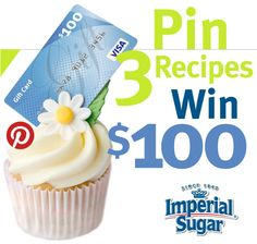 Click through to learn how you can win a $100 gift card just for pinning 3 recipes from ImperialSugar.com!