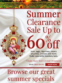 Get up to 60% Off during our Monastery Icons Summer Clearance Sale! Browse now.