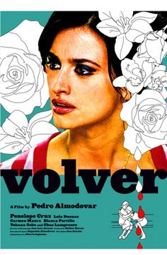Celebrate Hispanic Heritage Month by watching Pedro Almodovar film's such as Volver starring Penelope Cruz / Cinema Art, Cinema Posters, Beau Film, Almodovar Films, Alternative Movie Posters, Joan Crawford, Alfred Hitchcock, Love Movie, Film Director