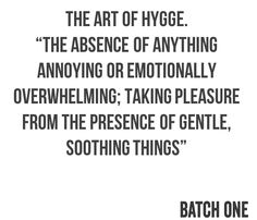 """Hygge""; the Danish art of making your home, and life, cosy. Read more about it…"