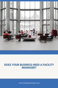 Does Your Business Need a Facility Manager? Construction Firm, Facility Management, How To Start Running, Built Environment, It Network, Corporate Business, Business Management, Senior Management