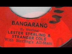 Bangarang - Lester Sterling & Stanger Cole