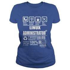 LINUX ADMINISTRATOR TSHIRT HOODIE #gift #ideas #Popular #Everything #Videos #Shop #Animals #pets #Architecture #Art #Cars #motorcycles #Celebrities #DIY #crafts #Design #Education #Entertainment #Food #drink #Gardening #Geek #Hair #beauty #Health #fitness #History #Holidays #events #Home decor #Humor #Illustrations #posters #Kids #parenting #Men #Outdoors #Photography #Products #Quotes #Science #nature #Sports #Tattoos #Technology #Travel #Weddings #Women