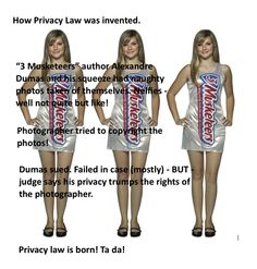 3 Musketeers and how they started legal protection of privacy!