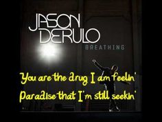 Jason Derulo ~ Breathing