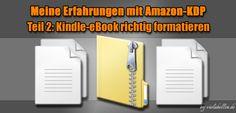 Meine Erfahrungen mit Amazon-KDP - Teil 2: Kindle-eBook richtig formatieren. http://violabellin.de/kindle-ebook-richtig-formatieren/