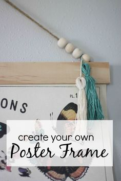 how to make your own poster frame