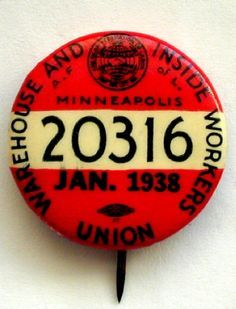 1938 Jan Warehouse Inside Workers Union Afof L Local 20316 Union Logo, Workers Union, Labor Union, Fear Of The Lord, Badges, Button Badge, Working Class, Logos, Minnesota