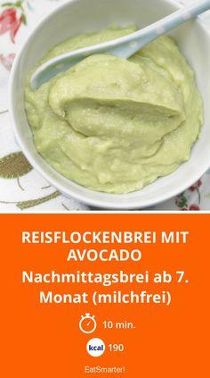 Reisflockenbrei mit Avocado - Nachmittagsbrei ab 7. Monat (milchfrei) - smarter - Kalorien: 190 Kcal - Zeit: 10 Min. | eatsmarter.de