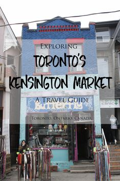 Exploring Toronto's Kensington Market Neighbourhood: A Travel Guide -> Traveling to Toronto? Kensington Market is a funky, eclectic, offbeat and divers Banff, Quebec, British Columbia, Travel Guides, Travel Tips, Travel Checklist, Travel Stuff, Ottawa, Toronto Travel