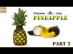 АНАНАС из полимерной глины / Pineapple from polymer clay - YouTube