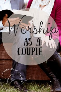 photo of husband and wife (marriage) reading the Bible with text overlay worship as a couple