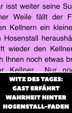 Witz des Tages: Gast erfährt Wahrheit hinter Hosenstall-Faden Periodic Table, Funny Humor, Home Health Remedies, Doctor Jokes, Joke Of The Day, Waiting Staff, Husband, Periodic Table Chart, Periotic Table