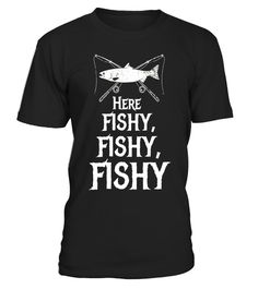 """# Here Fishy, Fishy, Fishy Fishing T-Shirt .  Special Offer, not available in shops      Comes in a variety of styles and colours      Buy yours now before it is too late!      Secured payment via Visa / Mastercard / Amex / PayPal      How to place an order            Choose the model from the drop-down menu      Click on """"Buy it now""""      Choose the size and the quantity      Add your delivery address and bank details      And that's it!      Tags: This Here Fishy, Fishy, Fishy tee shirt is…"""