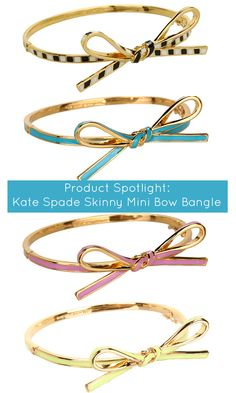 We are loving these super cute bow bangles by Kate Spade!
