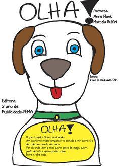 Matéria: Redação & Expressão Oral II Livro Infantil, criação de capa e contra-capa e história, doado para instituição carente. 2º CSPP