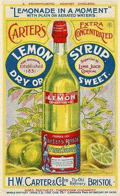 Carters Lemon Syrup Poster - Vintage advertising poster for Carter's Lemon Syrup, H W Carter, Bristol, from Vintage Food Posters, Vintage Advertising Posters, Old Advertisements, Creative Advertising, Vintage Labels, Vintage Ephemera, Vintage Ads, Vintage Prints, Poster Vintage