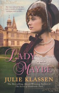 Book Review: Lady Maybe by Julie Klassen