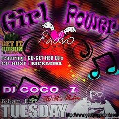 Girl Power Radio every Tuesday at 6-8 pm hosted by @themixmistresa and @kickagirl ladies this is a great show