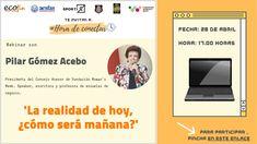 #HoradeConectar con Pilar Gómez-Acebo: ¿Cómo será la realidad del mañana? Madrid, Equal Opportunity, Writers, Tips