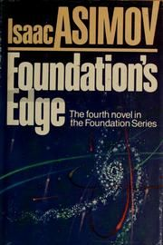 Foundations Edge (Signed & Numbered ed) Asimov Foundation, Foundation Series, Isaac Asimov, Open Library, Numbers, Novels, Signs, Books, Libros