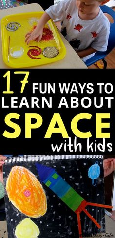 Crafts and Activities for Kids: Help your preschooler learn about space, astronomy and the planets with these 17 fun space activities.
