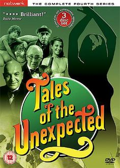 Tales of the Unexpected - the best of them written by Roald Dahl - shown on Sunday evenings on ITV in the 80s