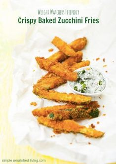 Weight Watchers crispy baked zucchini fries. Easy. Healthy. Tasty. way to satisfy craving for fries. Family favorite, 3 Points Plus. Low Fat. High Flavor.