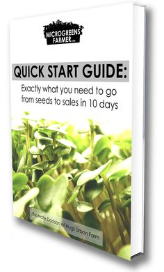 Downloadable Microgreens Quick Start Guide