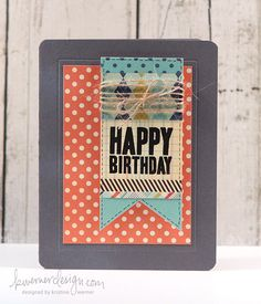 Kristina Werner card--masculine birthday.  All the different papers used and the layout.