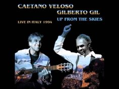 "Caetano Veloso e Gilberto Gil - Odara, Faixa do disco ""Caetano Veloso e Gilberto Gil - Up From The Skies - Live in Italy 1994""."