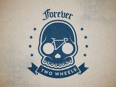titsandtires:    (via Dribbble - Forever 2 Wheels by Josh Newton)