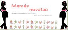 Mamás novatas / New moms