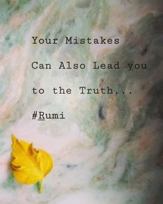 Rumi Love Quotes, Wise Quotes, Words Quotes, Quotes To Live By, Inspirational Quotes, Sayings, Rumi Quotes Life, Qoutes, Motivational