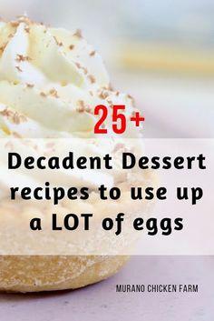 Dessert recipes to use up extra eggs - Murano Chicken Farm No Egg Desserts, Dessert Cake Recipes, Pudding Desserts, Delicious Desserts, Yummy Treats, Easy Egg Recipes, Amazing Recipes, Yummy Recipes, Recipe With A Lot Of Eggs