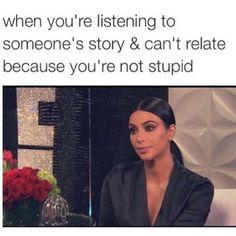 funny, kim kardashian, and lol image Funny Relatable Memes, Funny Posts, Funny Quotes, Qoutes, Kardashian Memes, Haha, The Maxx, Zack E Cody, My Champion