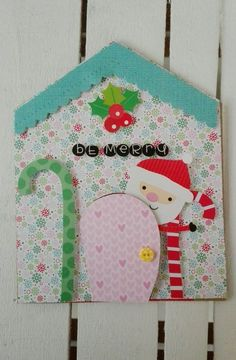 BE MERRY CARD - Scrapbook.com #doodlebugdesign #santaclaus #natale #card