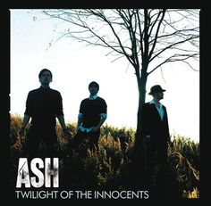 [Twilight Of The Innocents] – Ash | 2009-08-02 들음