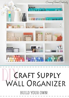 DIY Craft Organization on the Wall- Instructions to build your own wall shelf organizer to suit your needs for storage and organizing craft supplies like paint, stamps, glitter, glue, and more.