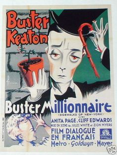 Buster Millionaire - French version of Sidewalks of New York - this film was the the MGM Buster disliked the most - and like all his talkies he had to make it in other languages - to his disappointment it did well at the box office so his claims that it wasn't a good film for him were not backed up.