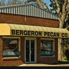 Bergeron's Pecan Company! The only pecans we buy in South Louisiana!