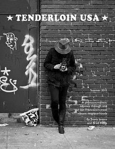 "The Cover of Travis Jensen and Brad Evans' ""Tenderloin USA"" Photo: Travis Jensen"