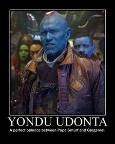 Yondu the perfect mesh of papa smurf and Garmamal