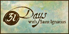 31 Days with St. Ignatius