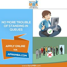 No more pain of standing in queues for the admission, apply via Apna MBA.  Register Now: http://qoo.ly/ef7xs  #MBAStudents #MBSAspirants #MBA
